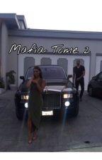 MAFIA TOME 2 (TERMINÉ) by neymazayn