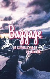 Baggage • irwin by animalik