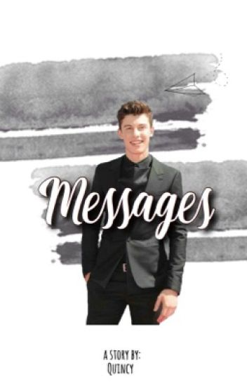 Messages ❥ Shawn Mendes