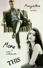 MORE THAN THIS by mimizukilove