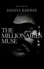 The Millionaire's Muse by BalladPenman
