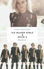 Die Wilden Kerle und Delia 6 by DWK4ever