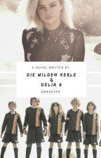 Die Wilden Kerle und Delia 6 by DWK4ever