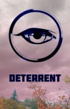 DETERRENT by eye_roll