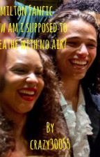 Hamilton Fanfic: How am I supposed to breath with no air? by crazy30055