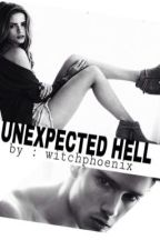 Unexpected Hell by WitchPhoenix