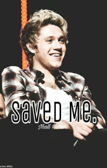 Saved Me.- Niall Horan.