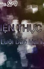 (ZODIAC SA) Hiện Thực Là Lưỡi Dao Hai Mặt(Hoàn) by phongvanthien