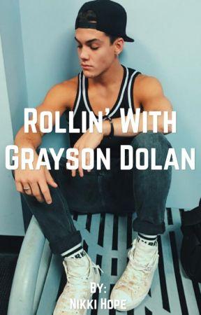 Rollin' with Grayson Dolan//book 2 by hopeinthemaze