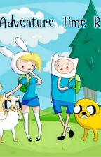 Adventure Time RP by IronArcher618