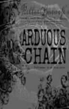 The Arduous Chain by Guitarella
