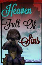 Heaven Full Of Sins (FNaF) by -XCandyBunnyX-