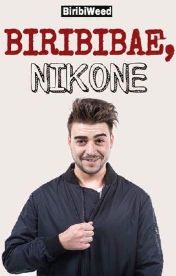 Biribibae, Nikone