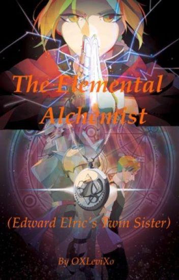 The Elemental Alchemist (Edward Elric's Twin Sister)