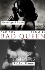 Bad Girl Queen by Queen2M9