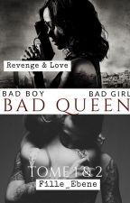 Bad Girl Queen by Queen2M9
