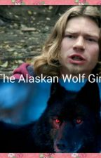 The Alaskan Wolf Girl by BulletClubFanGirl