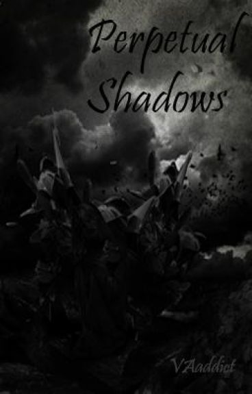 Perpetual Shadows by VAaddict
