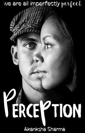Perception by AkankshaSharma3