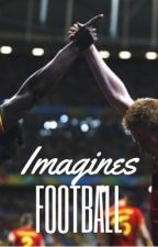 Imagines Football ⚽️  by Gxmxxfthrxnxs