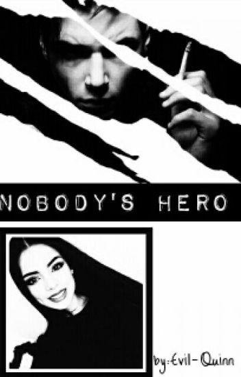Nobody's hero  | A. Biersack [ZAKOŃCZONE]