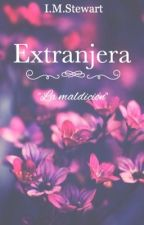 EXTRANJERA  by I_M_Stewart