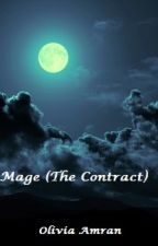 Mage (The Contract) Malay Version by olivia_amran