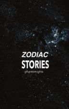 The Zodiac Stories  by phantomofthebookshop