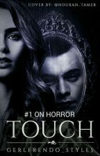 TOUCH || H.S by Gerlfrendo_Styles