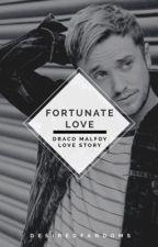 ➵Fortunate Love ||Draco Malfoy Love Story|| by DesiredFandoms