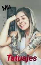 Mis Tatuajes by Letras_Sueltas