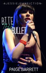Bite The Bullet. [a jessie j fanfiction] by omgitscornish