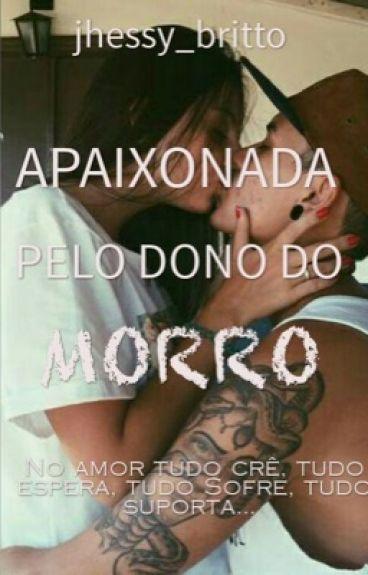 Apaixonada Pelo Dono Do Morro
