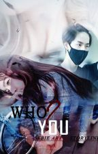 Who You? (June x Yeri) by pinkpeastel