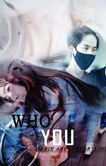 Who You? (June x Yeri)