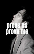 Prove us, prove me |hyunjae/tome 2| by Kyunggy