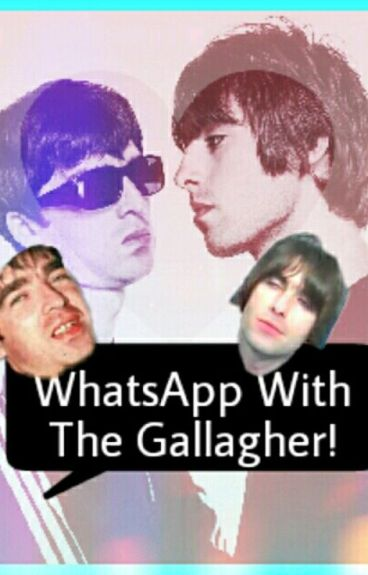 ¡WhatsApp With The Gallagher!