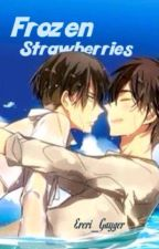 Frozen Strawberries (Ereri/Riren) by Ereri_Gayger