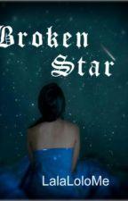 Broken Star by LalaLoloMe