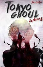 Tokyo Ghoul » zodiacs by Shiremi