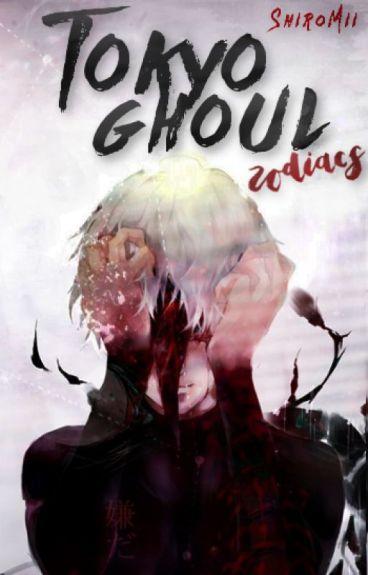 Tokyo Ghoul » zodiacs