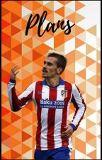 Plans [Antoine Griezmann] by -Monkey-