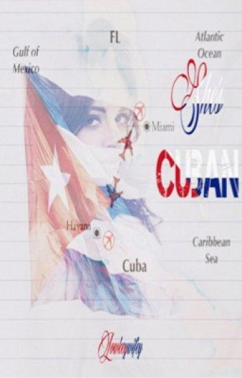 She's Cuban » camila X you