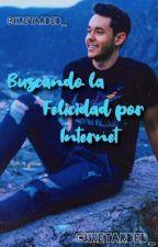 Buscando La Felicidad Por Internet✨1. [TERMINADA] by kretarded_