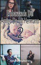 """""""Enbaraza Del Amigo De Mi Hermano """" (2-Tmp) (MB y -TN-) by EzzaAndyBautista"""