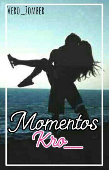 Momentos Kro___