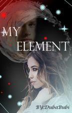 MY ELEMENT by DubaBubi