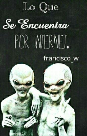 Lo Que Se Encuentra Por Internet. 《F》