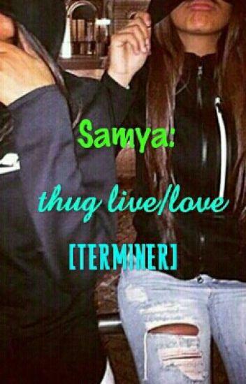 Samya: Thug Live/Love [TERMINER]