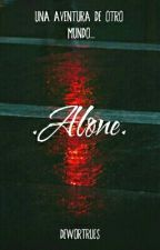 .Alone. by Dewortrues